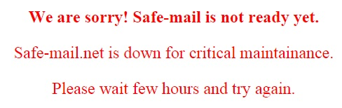 Safe-Mail Down for critical maintenance.jpg
